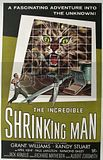INCREDIBLE SHRINKING MAN THE